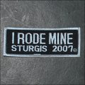 2007 Sturgis I Rode Mine Event Patch - White