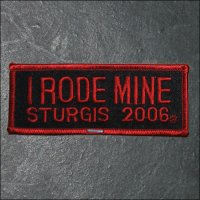 2006 Sturgis I Rode Mine Event Patch - Red