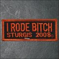 2008 Sturgis I Rode Bitch Event Patch - Red