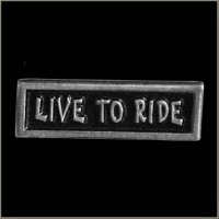 Live to Ride Biker Pin