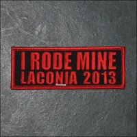 2013 Laconia I Rode Mine Event Patch - Red